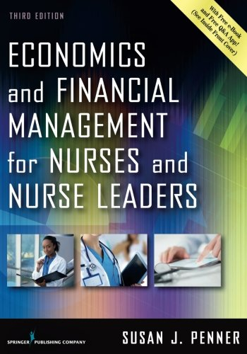 826160018 - Economics and Financial Management for Nurses and Nurse Leaders, Third Edition