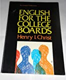 English for the College Bound, Henry I. Christ, 0877206872