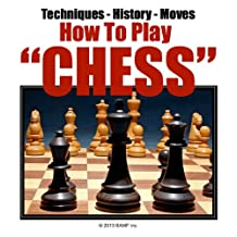 Chess Strategy | How Do I Play Chess | Chess Game | About Chess | Games Strategy | The Game Chess