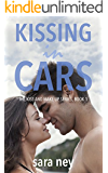 Kissing In Cars (The Kiss And Make Up Series Book 1)