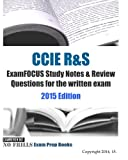 CCIE R&S ExamFOCUS Study Notes & Review Questions for the written exam 2015 Edition