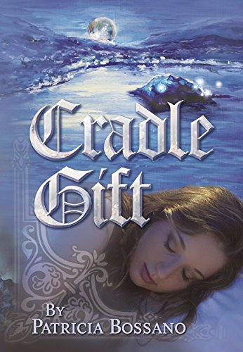 Cradle Gift (Faerie Legacy Series Book 2) by [Bossano, Patricia]