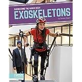 Exoskeletons (Engineering the Human Body)
