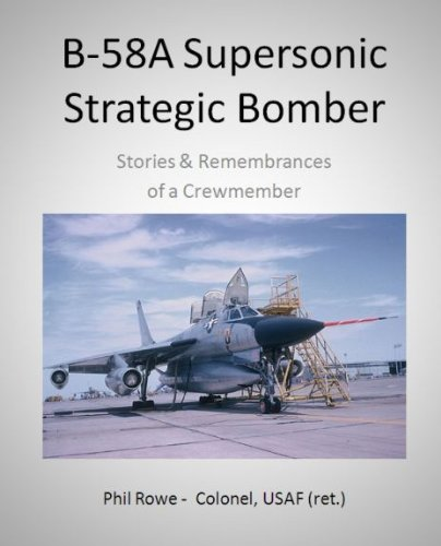 B-58A Remembrances