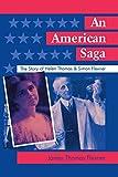 img - for An American Saga: The Story of Helen Thomas and Simon Flexner book / textbook / text book