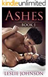 Ashes - Book 1 (Romantic Suspense)