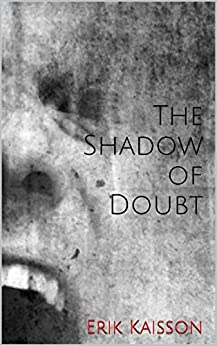 The Shadow of Doubt (The Barrier Series Book 2) by [Kaisson, Erik]