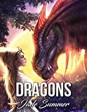 #4: Dragons: An Adult Coloring Book with Mythical Fantasy Creatures, Beautiful Warrior Women, and Epic Fantasy Scenes for Dragon Lovers