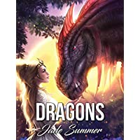 Dragons: An Adult Coloring Book with Mythical Fantasy Creatures, Beautiful Warrior Women, and Epic Fantasy Scenes for Dragon Lovers