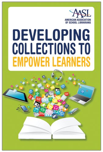 Download Developing Collections to Empower Learners Pdf