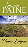Prairie Empire, Lauran Paine, 1611738865