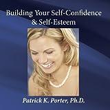 WL33 Building Your Self-Confidence & Self-Esteem