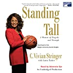 Standing Tall: A Memoir of Tragedy and Triumph | C. Vivian Stringer,Laura Tucker