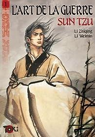 L'art de la guerre, Tome 1 : De l'évaluation : Première partie par Li Weimin