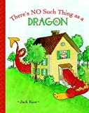 Amazon.com: There's No Such Thing as a Dragon (9780375851377): Jack Kent: Books