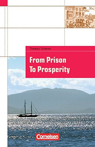 Cornelsen English Library - Fiction: 9. Schuljahr, Stufe 2 - From Prison to Prosperity: A Convict's Journey to a New Continent (A play). Textheft. Mit landeskundlichen Informationen