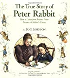 The True Story of Peter Rabbit, Jane Johnson, 0142407895