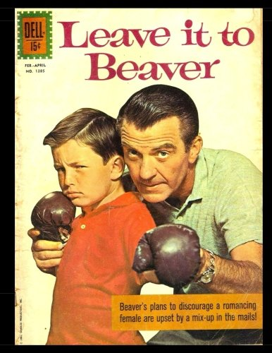 Dell Tv Comic Book - Leave it to Beaver #1285: Golden Age Humor Comic 1961 - Four Color #1285