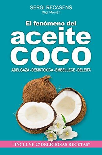 Portada del libro El fenómeno del aceite de coco de Sergi Recasens