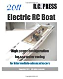 2011 Electric RC Boat High power configuration for sea water racing for intermediate-advanced Racers, RcPRESS, 1466229667