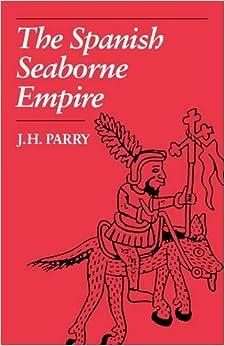 Book The Spanish Seaborne Empire