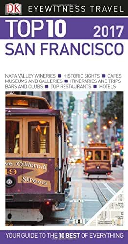 Top 10 San Francisco (Eyewitness Top 10 Travel Guide)