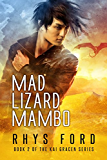 Mad Lizard Mambo (The Kai Gracen Series Book 2)