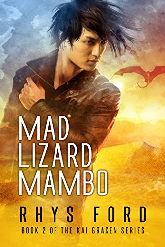 Dsp Series (Mad Lizard Mambo (The Kai Gracen Series Book 2))