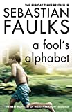 Book cover from A Fools Alphabet by Sebastian Faulks