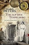 Tod auf dem Tempelberg (Amelia Peabody, Band 19)