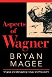 Aspects of Wagner, Bryan Magee, 0192840126