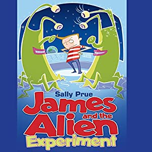 James and the Alien Experiment Audiobook