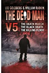 The Dead Man Vol 5: The Death Match, The Black Death, and The Killing Floor