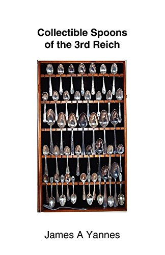 Collectible Spoons of the 3rd Reich ()