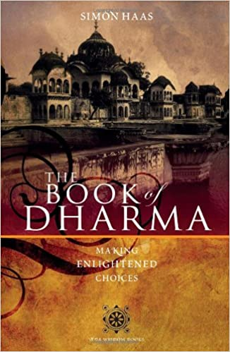 The Book of Dharma: Making Enlightened Choices: Amazon.es ...