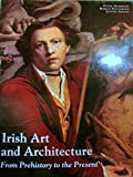 img - for Irish Art and Architecture: From Prehistory to the Present book / textbook / text book