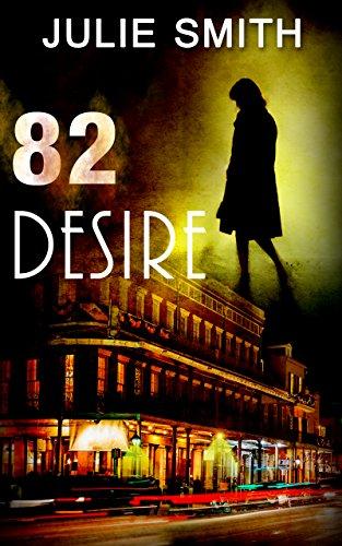 82 Desire (Skip Langdon #8) (Skip Langdon Mystery) (The Skip Langdon Series)