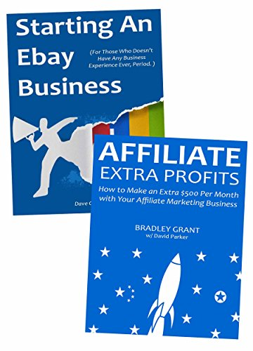 starting-your-first-internet-business-make-money-through-affiliate-marketing-selling-on-ebay