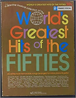 Worlds Greatest Hits of The Fifties Paperback – 1975