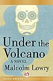 Under the Volcano: A Novel (P.S.)