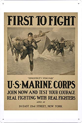 Marine Sign Corps - World War I One Tin Sign Metal Poster (reproduction) of First to fight -