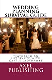 Wedding Planning Survival Guide: Including an Interview with Castle Ladyhawke