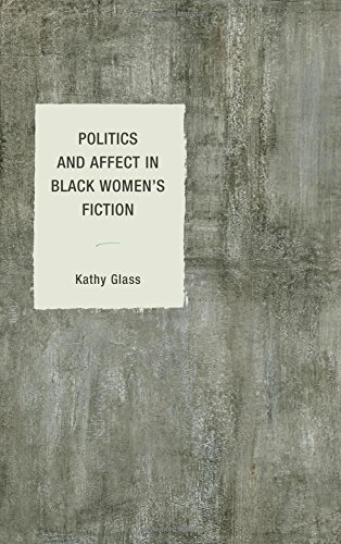 Politics and Affect in Black Women's Fiction (Philosophy of Race)