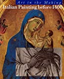 img - for Italian Painting Before 1400 (Art in the Making) by David Bomford (1989-08-01) book / textbook / text book
