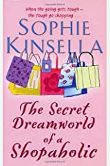 The Secret Dreamworld Of A Shopaholic: (Shopaholic Book 1) Paperback