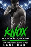 Knox: An MMA Fighter Romance (An Out of the Cage Novel Book 3)