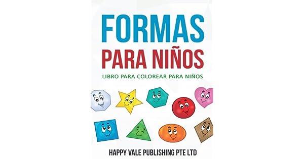 Formas para niños/ Forms for children: Libro para colorear para ...