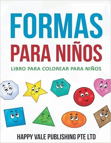 Formas Para Niños: Libro para colorear Para Niños: Amazon.es: Happy ...