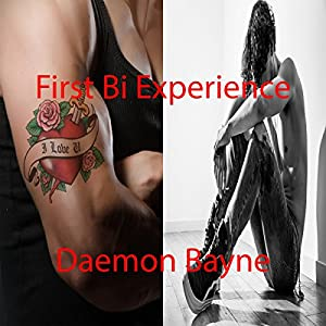 First Bi Experience Audiobook