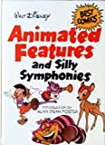 Walt Disney's Animated Features and Silly Symphonies